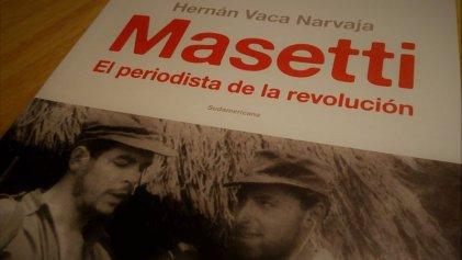 Jorge Masetti: el Comandante Segundo